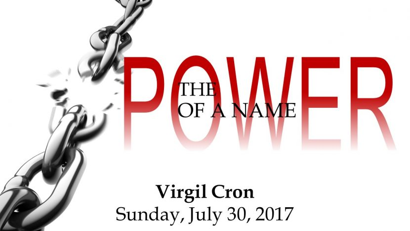2017.07.30 The Power of a Name (Virgil)