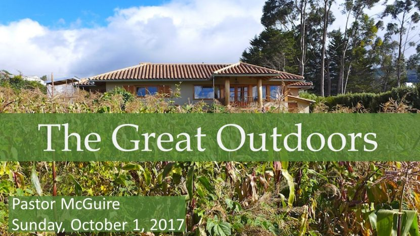 2017.10.01 The Great Outdoors (Pastor)