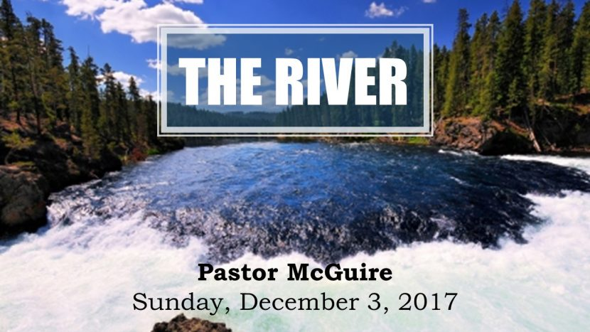 2017.12.03 The River (Pastor)