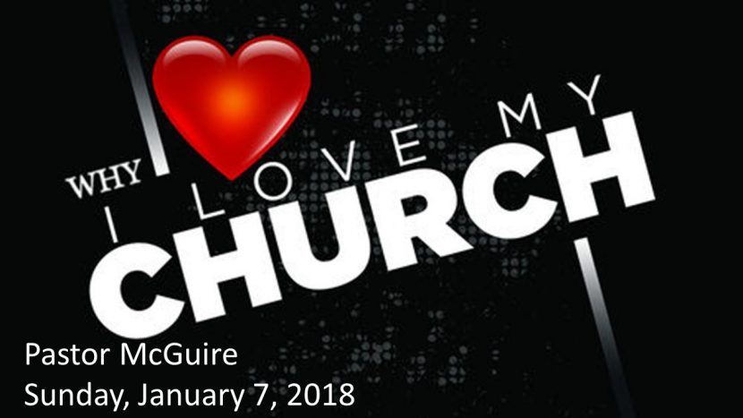 2018.01.07 Why I love my Church (Pastor)