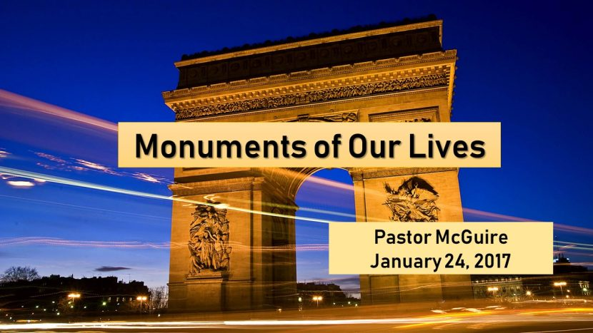 2018.01.24 Monuments of our lives Pastor