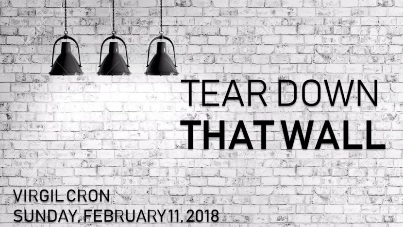 2018.02.11 Tear down that wall (Virgil).pptx
