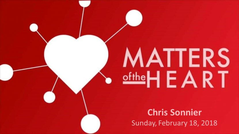 2018.02.18 Matters of the Heart (Chris)