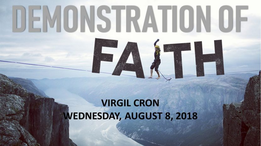 2018.08.08 Demonstration of Faith (Virgil)