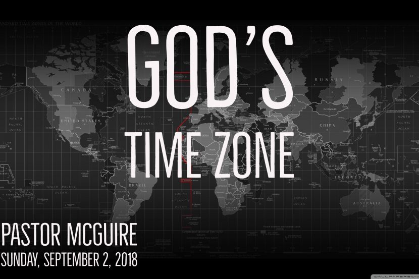 2018.09.02 God's Time Zone (Pastor)