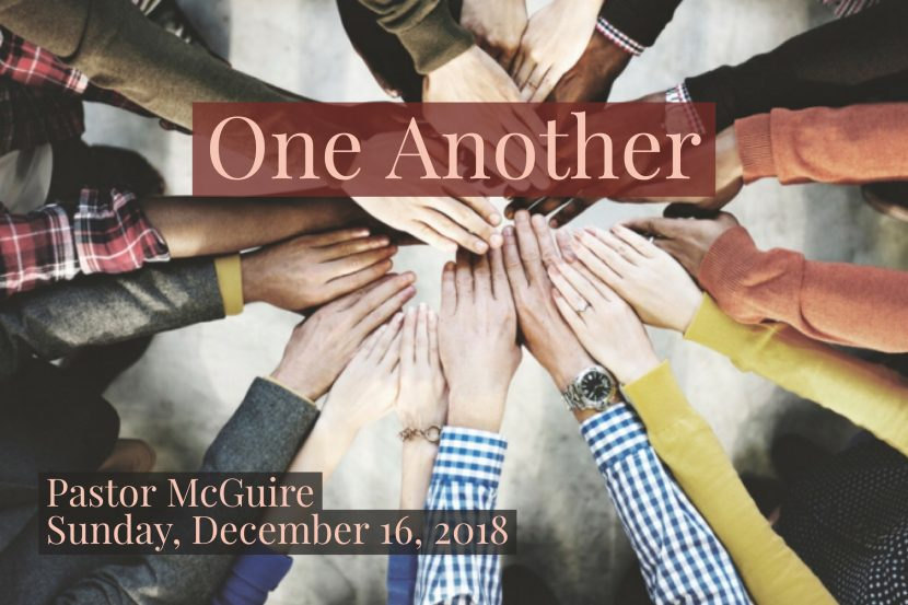 2018.12.16 One Another (Pastor)