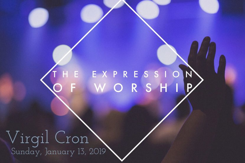 2019.01.13 Expression of Worship (Virgil)