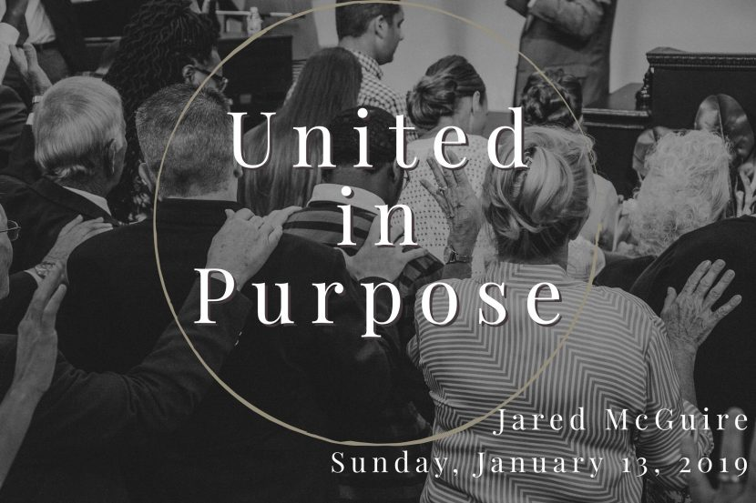 2019.01.13 United in Purpose (Jared)