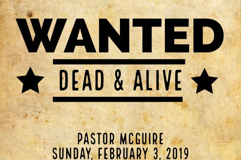 2019.02.03 Wanted Dead and Alive (Pastor)