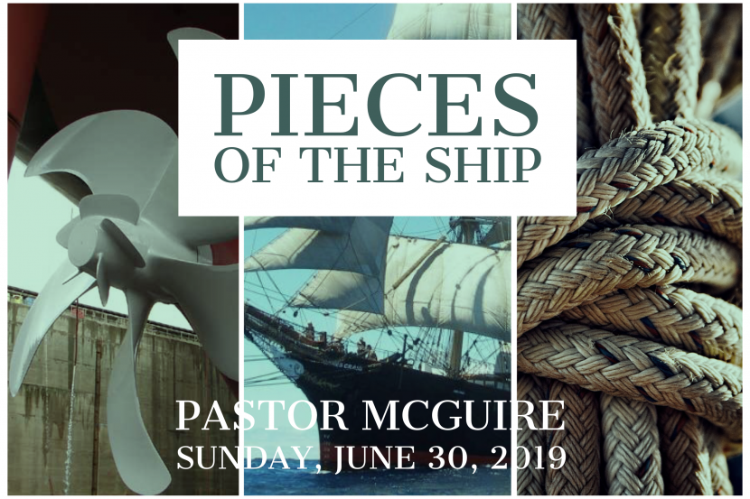 2019.06.30 Piece of the Ship (Pastor)