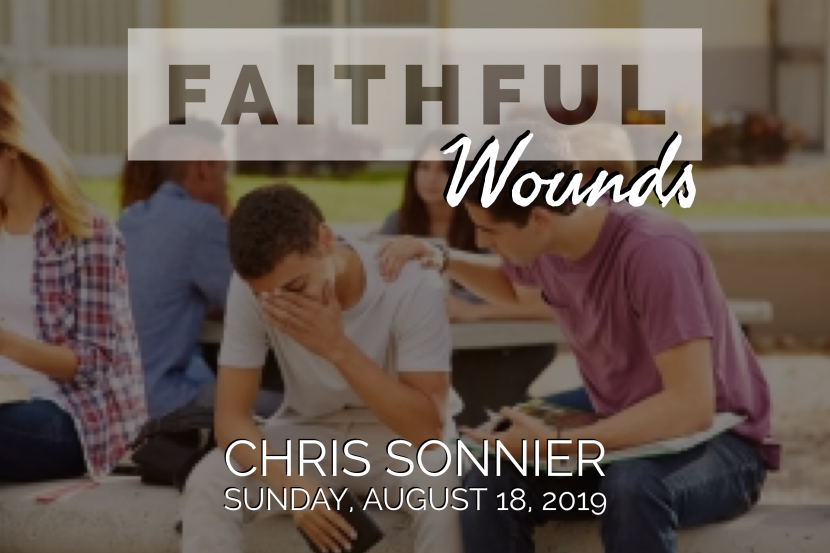 2019.08.18 Faithful Wounds (Chris)
