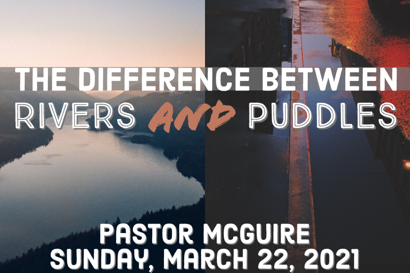 The Difference Between Rivers and Puddles